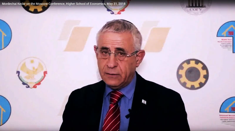 Mordechai Kedar on the Moscow Conference, Higher School of Economics, May 31, 2018