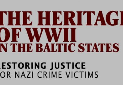 The Heritage of WWII in the Baltic States.Restoring Justice for Nazi Crime Victims