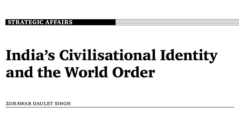 India's Civilisational Identity and the World Order